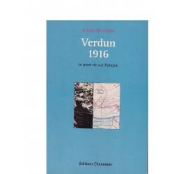 Verdun 1916 - Le point de vue français
