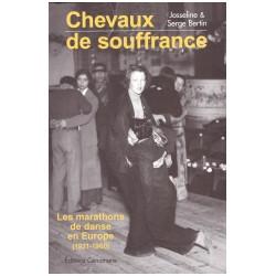 Chevaux de souffrance - Les marathons de danse en Europe - 1931-1960