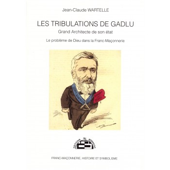 Les Tribulations de GADLU