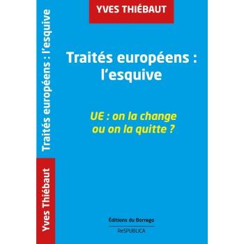 Sortir des traités européens : l'esquive