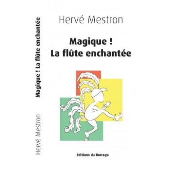 Magique ! La Flûte Enchantée