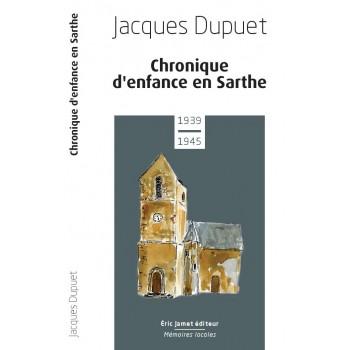 Chronique d'enfance en Sarthe 1939-1945