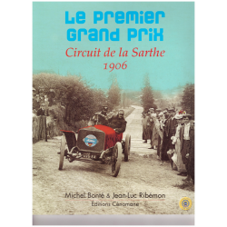 Le premier Grand Prix - Circuit de la Sarthe, 1906