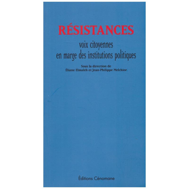Résistance - Voix citoyennes en marge des institutions politiques