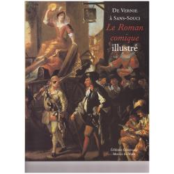 De Vernie à Sans-Souci Le Roman comique illustré