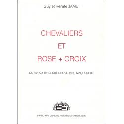 Chevaliers et Rose + Croix