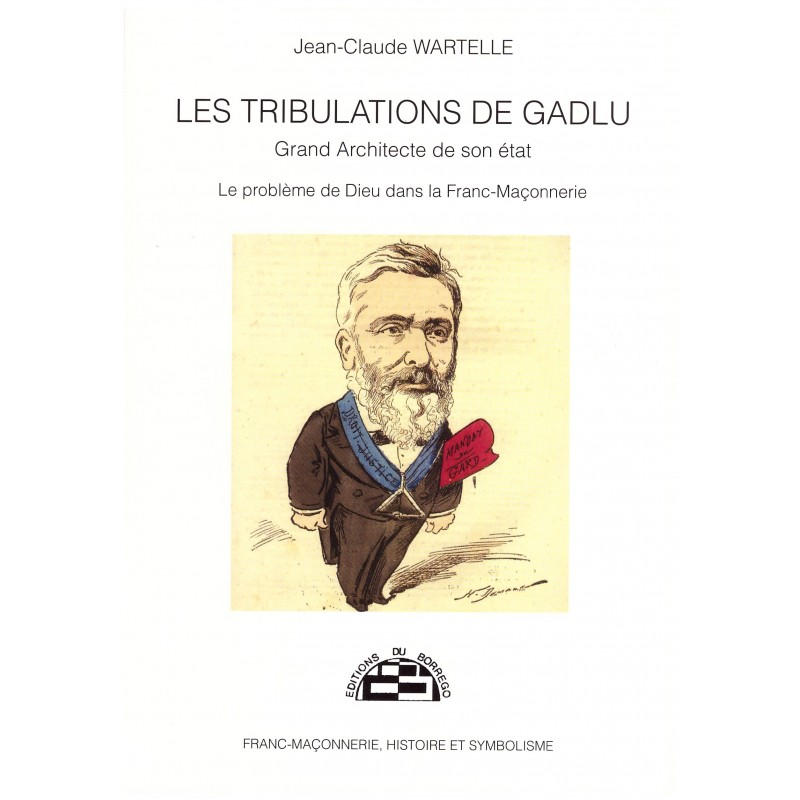 Les Tribulations de GADLU