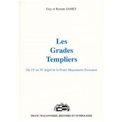 Les Grades Templiers