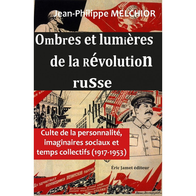 Ombres et lumières de la Révolution russe