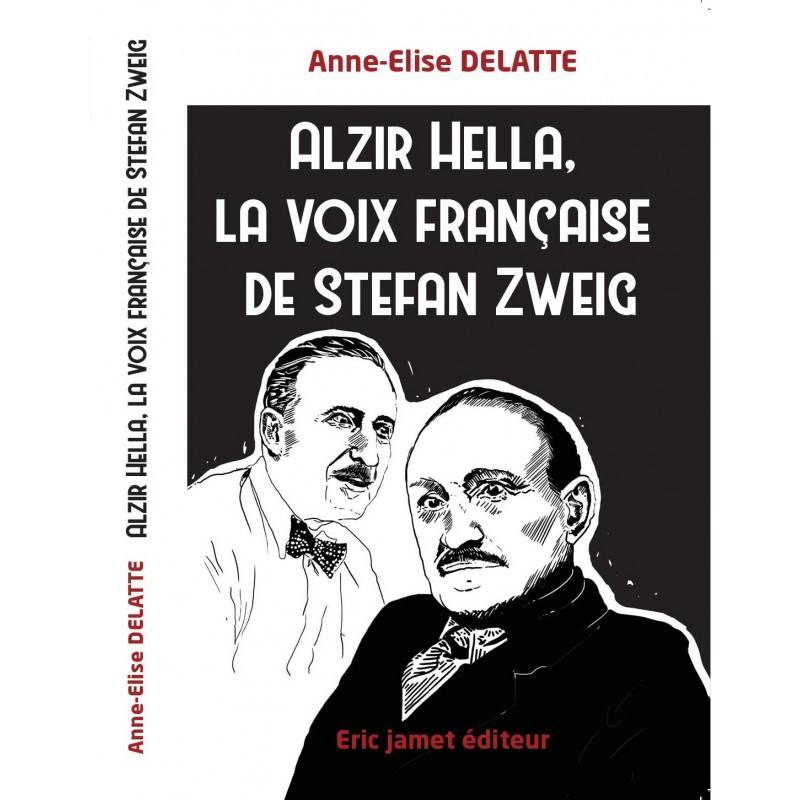 Alzir Hella, la voix française de Stefan zweig
