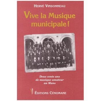 Vive la Musique municipale !